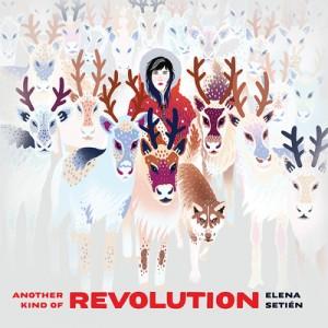 Image of Elena Setién - Another Kind Of Revolution