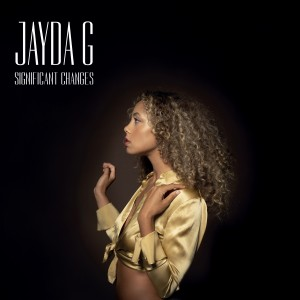 Image of Jayda G - Significant Changes