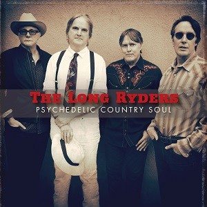 Image of The Long Ryders - Psychedelic Country Soul