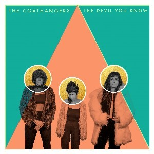 fe8692e37a1 Cover of The Devil You Know by The Coathangers. MORE INFORMATION