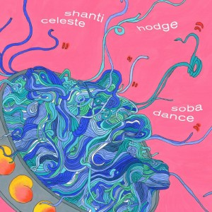 Cover of Soba Dance by Shanti Celeste & Hodge.