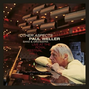 Image of Paul Weller - Other Aspects, Live At The Royal Festival Hall