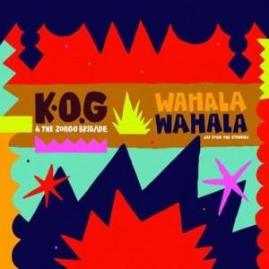 Cover of Wahala Wahala by K.O.G   The Zongo Brigade. 166c921d8
