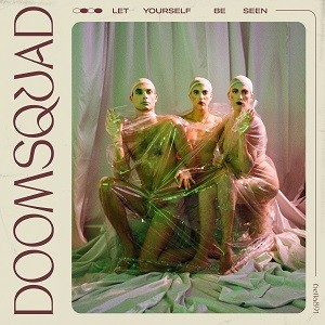 Image of Doomsquad - Let Yourself Be Seen