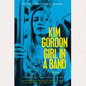 Image of Kim Gordon - Girl In A Band