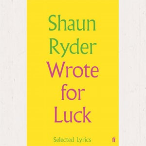 Image of Shaun Ryder - Wrote For Luck