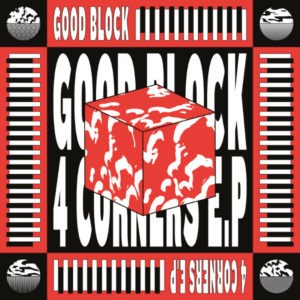 bfa5135084b Cover of 4 Corners E.P. by Good Block.