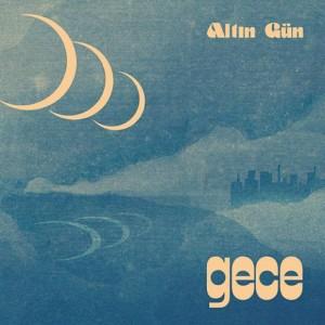 Image of Altin Gün - Gece