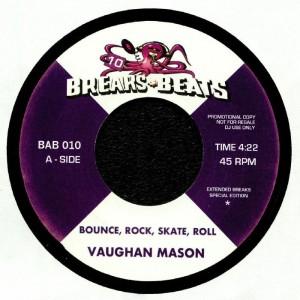 Vaughan Mason / Bad Bascomb - Bounce Rock Skate Roll / Black Grass