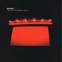 Image of Interpol - Turn On The Bright Lights