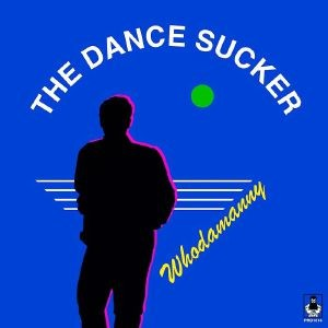 4b22bf0de8bd Cover of The Dance Sucker by Whodamanny.