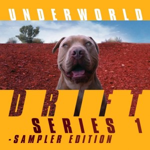 Image of Underworld - DRIFT Series 1 - Sampler Edition