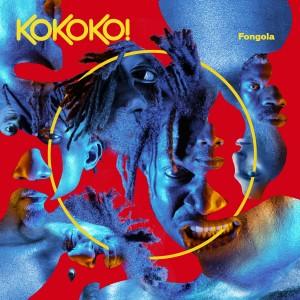Image of KOKOKO! - Fongola