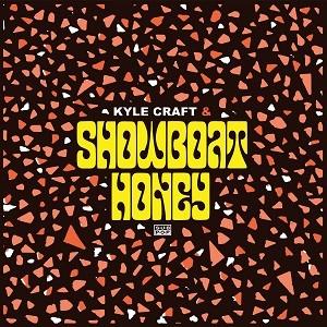 Image of Kyle Craft & Showboat Honey - Showboat Honey