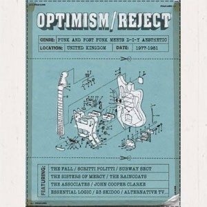 Image of Various Artists - Optimism / Reject - Punk And Post-Punk Meets D-I-Y Aesthetic 1977-1981