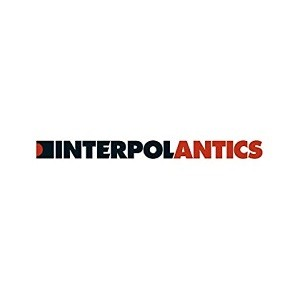 Image of Interpol - Antics - 15th Anniversary Edition