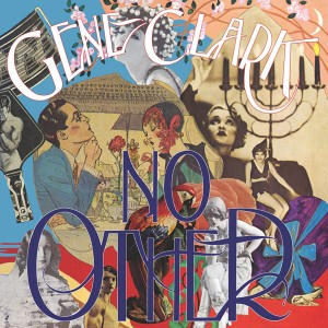 Image of Gene Clark - No Other - Reissue