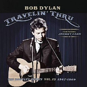 Image of Bob Dylan - Travelin' Thru' 1967-96 The Bootleg Series Vol. 15