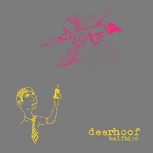 Image of Deerhoof - Halfbird
