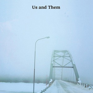 Image of Us And Them - When The Stars Are Brightly Shining / Winter
