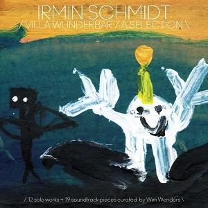 Image of Irmin Schmidt - Villa Wunderbar