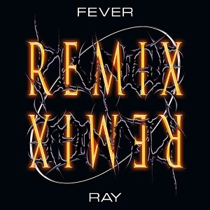Image of Fever Ray - Plunge Remix