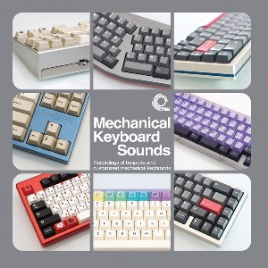 Image of Taeha Types - Mechanical Keyboard Sounds: Recordings Of Bespoke And Customised Mechanical Keyboards