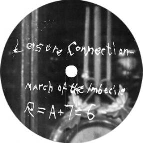 Image of Leisure Connection - March Of The Imbecile / Love From The Astroplane