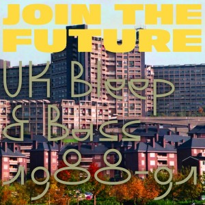 Image of Various Artists - Join The Future - UK Bleep & Bass 1988-91