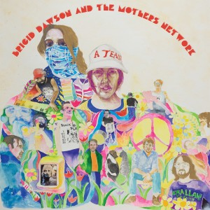 Image of Brigid Dawson & The Mothers Network - Ballet Of Apes