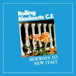 Image of Rolling Blackouts Coastal Fever - Sideways To New Italy