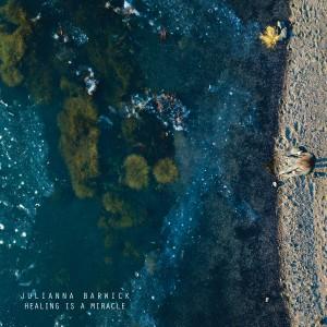 Image of Julianna Barwick - Healing Is A Miracle