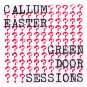 Image of Callum Easter - Green Door Sessions