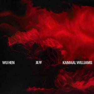 Image of Kamaal Williams - Wu Hen