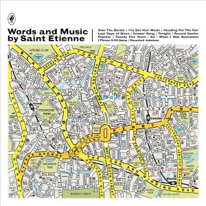 Image of Saint Etienne - Words And Music