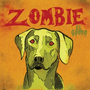 Image of El Goodo - Zombie