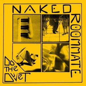 Image of Naked Roommate - Do The Duvet