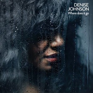 Image of Denise Johnson - Where Does It Go - Repress