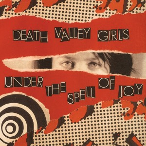 Image of Death Valley Girls - Under The Spell Of Joy