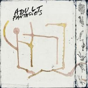 Adult Fantasies - Towers Of Silence