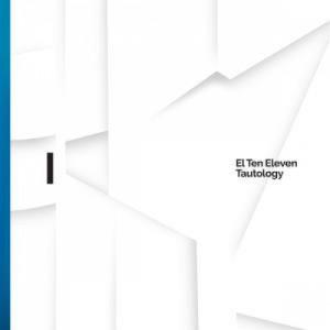 Image of El Ten Eleven - Tautology