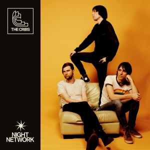 Image of The Cribs - Night Network