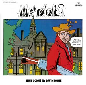 Image of David Bowie - Metrobolist (aka The Man Who Sold The World)