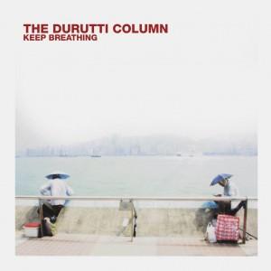 Image of The Durutti Column - Keep Breathing