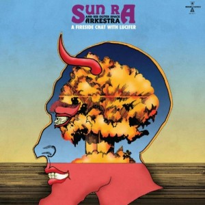 Image of Sun Ra - A Fireside Chat With Lucifer