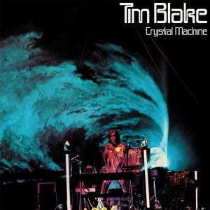 Image of Tim Blake - Crystal Machine