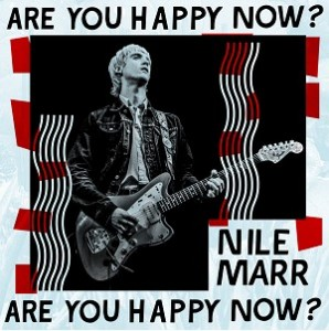Image of Nile Marr - Are You Happy Now? - Piccadilly Exclusive Signed Coloured Vinyl