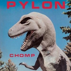 Image of Pylon - Chomp