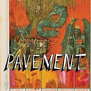 Image of Pavement - Quarantine The Past: The Best Of Pavement - Reissue