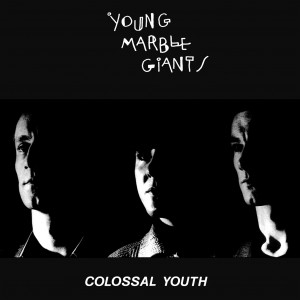 Image of Young Marble Giants - Colossal Youth - 40th Anniversary Edition
